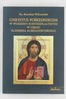 Chrystus pośrednikiem w widzeniu kontemplacyjnym w ujęciu Klemensa Aleksandryjskiego (2)