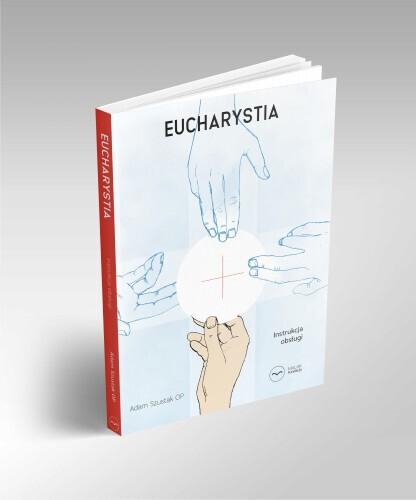 Eucharystia. Instrukcja obsługi (1)