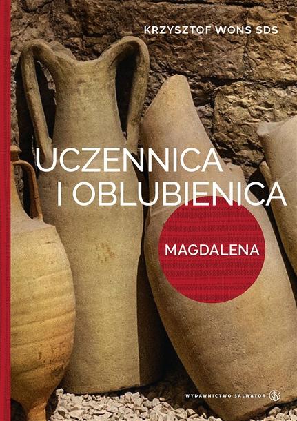 Uczennica i oblubienica. Magdalena (1)