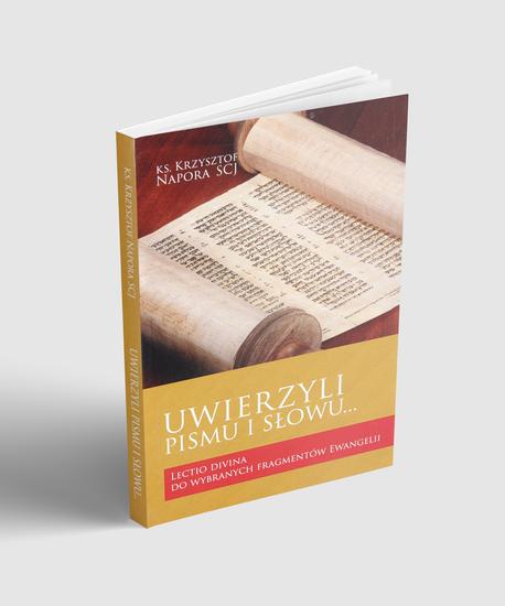 Uwierzyli Pismu i Słowu... Lectio divina do wybranych fragmentów Ewangelii (1)