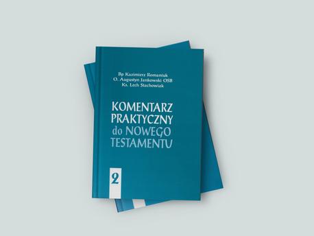 Komentarz praktyczny do Nowego Testamentu - Tom II (1)