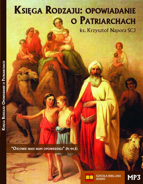 Księga Rodzaju: Opowiadanie o Patriarchach - MP3 (1)