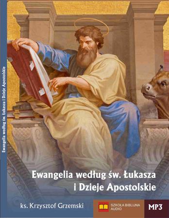 Ewangelia według św. Łukasza i Dzieje Apostolskie (1)