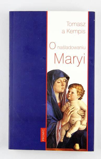 O naśladowaniu Maryi - Tomasz a Kempis (1)