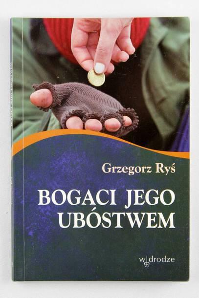 Bogaci Jego ubóstwem - abp Grzegorz Ryś (1)