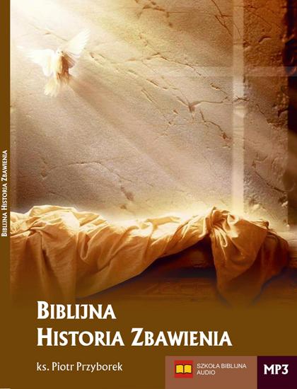 Biblijna Historia Zbawienia - MP3 (1)