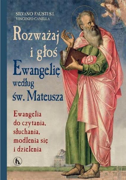 Rozważaj i głoś Ewangelię wg św. Mateusza (1)