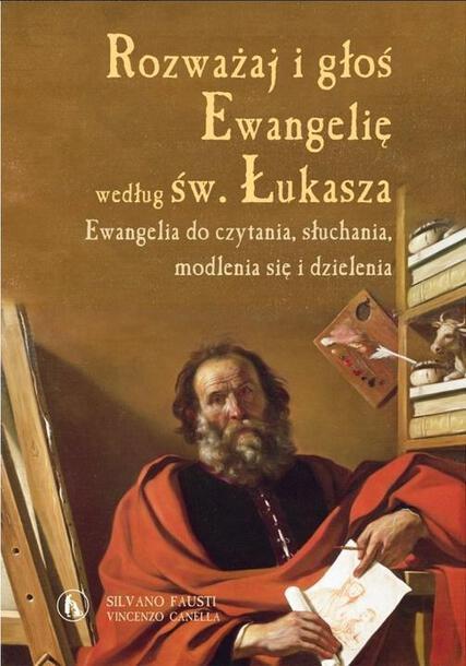 Rozważaj i głoś Ewangelię wg św. Łukasza (1)