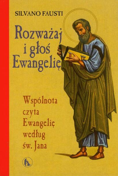 Rozważaj i głoś Ewangelię wg św. Jana (1)