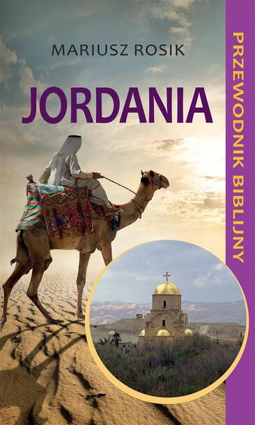 Jordania. Przewodnik biblijny (1)