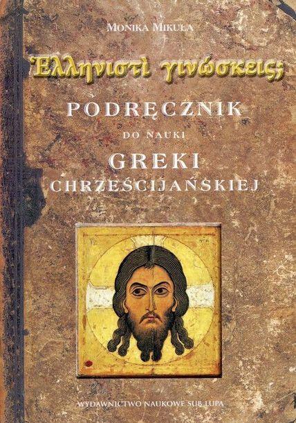 Podręcznik do nauki greki chrześcijańskiej (1)