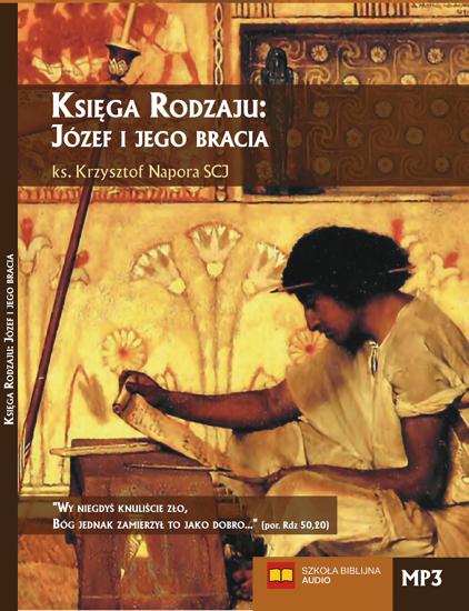 Księga Rodzaju: Józef i jego bracia - MP3 (1)